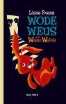 Wode Weus en de Wiezewalla's (Lissa Evans)