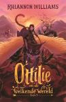 Ottilie en de welkende wereld (Rhiannon Williams)