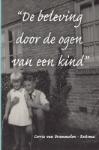 De beleving door de ogen van een kind (Corrie Van Brummelen-Reitsma)