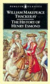 The History Of Henry Esmond (William thackeray  John Sutherland)