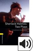 Oxford Bookworms Library Stage 1 Sherlock Holmes: Two Plays Audio