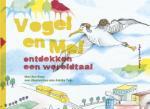 Vogel en Mol ontdekken een wereldtaal (Marijke Keur)