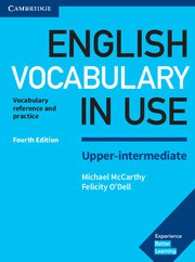 English Vocabulary in Use Upper-intermediate Fourth edition Book with answers