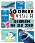 50 gekke vragen over dieren in de zee (Emmanuelle Grundmann)