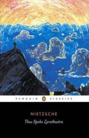 Thus Spoke Zarathustra (Friedrich Nietzsche)