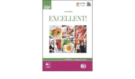 Excellent! (Catering And Cooking) - Teacher's Guide With Tests + 2 Cds