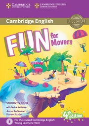 Fun for Starters, Movers and Flyers Fourth edition Movers Student's Book with audio with online activities