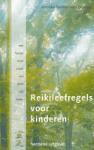 Reikileefregels voor kinderen (Anneke Veelen -  van de Reep) (Paperback / softback)