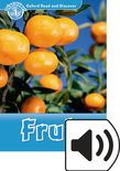 Oxford Read And Discover Level 1 Fruit Audio Pack