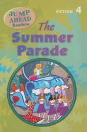 Jump Ahead Readers Level 4 The Summer Parade Reader