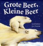 Grote beer, kleine beer (David Bedford) (Hardback)