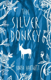 The Silver Donkey (Sonya Hartnett, Laura Carlin)