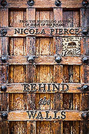 Behind the Walls (Nicola Pierce)