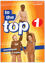 To The Top 1 Workbook Teacher 's Edition