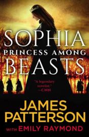 Sophia, Princess Among Beasts (James Patterson)