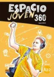 Espacio Joven 360º - Libro del alumno. Nivel A2.2