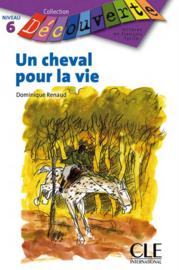 Un cheval pour la vie - Niveau 5 - Lecture Découverte - Livre