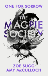 The Magpie Society - One For Sorrow