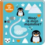 Waar is mijn mammie? (Paperback / softback)
