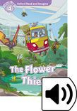Oxford Read And Imagine Level 4 The Flower Thief Audio Pack