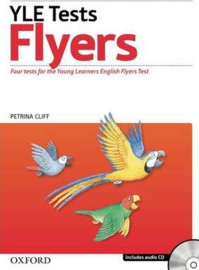 Cambridge Young Learners English Tests: Flyers: Student's Pack : Practice tests for the Cambridge English: Flyers Tests