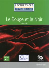 Le rouge et le noir - Niveau 3/B1 - Lecture CLE en français facile - Livre + audio téléchargeable - Nouveauté
