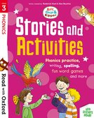 Stage 3: Biff, Chip and Kipper: Stories and Activities: Phonics practice, writing, spelling, fun word games and more