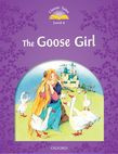 Classic Tales Second Edition Level 4 The Goose Girl