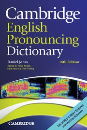 Cambridge English Pronouncing Dictionary Eighteenth edition Paperback