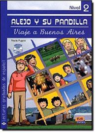 Alejo y su pandilla. Libro 2: En Buenos Aires (Incluye CD)