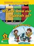 Where does our Rubbish Go?/ Let's Recycle