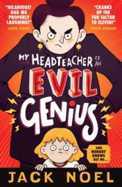 My Headteacher Is An Evil Genius (Jack Noel)