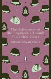 The Adventure Of The Engineer's Thumb And Other Cases (Arthur Conan Doyle)
