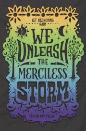 We Unleash the Merciless Storm - Book 2