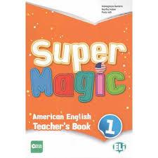 Super Magic 1 Teacher's Book + 2 Audio Cds