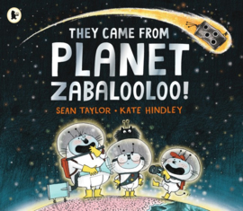 They Came From Planet Zabalooloo! (Sean Taylor, Kate Hindley)