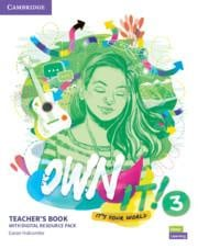 Own it! Level 3 Teacher's Book with Digital Resource Pack