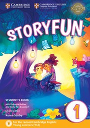 Storyfun for Starters, Movers and Flyers Second edition 1 Student's Book with online activities and Home Fun booklet