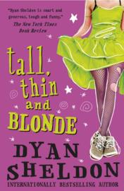 Tall, Thin And Blonde (Dyan Sheldon)