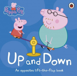 Peppa Pig: Up And Down (lift The Flap)