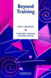 Cambridge Language Teaching Library: Beyond Training: Perspectives on Language Teacher Education