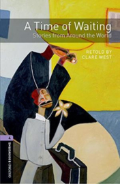 Oxford Bookworms Library Level 4: A Time Of Waiting: Stories From Around The World Audio Pack