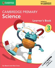 Cambridge Primary Science Stage3 Learner's Book