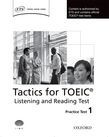 Tactics For Toeic® Listening And Reading Test Practice Test 1
