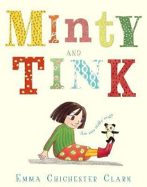 Minty and Tink (Emma Chichester Clark) Paperback / softback