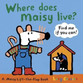 Where Does Maisy Live? (Lucy Cousins)