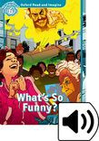 Oxford Read And Imagine Level 6 What's So Funny? Audio Pack
