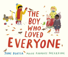 The Boy Who Loved Everyone (Jane Porter, Maisie Paradise Shearring)