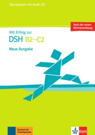 Mit Erfolg zur DSH B2 - C2 Übungsbuch + Audio-CD