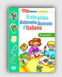 Il Mio Primo Diz. Illustrato D'italiano - La  Scuola